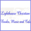 Lighthouse Christian Books, Music and Café